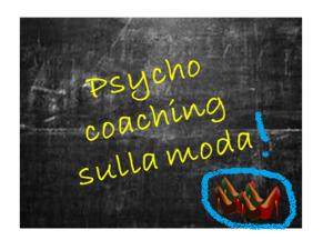 Coaching psicologico sulla moda