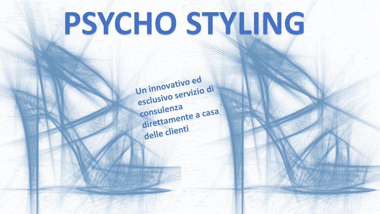 Psycho Styling : un innovativo servizio di consulenza
